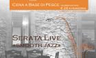 9 ottobre 2015: serata live Smooth Jazz - Cena a Base di Pesce